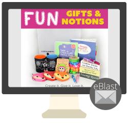 eBlast: Fun! Notions & Gifts