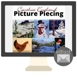 eBlast: Cynthia England Picture Piecing