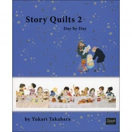 Story Quilts 2: Day by Day