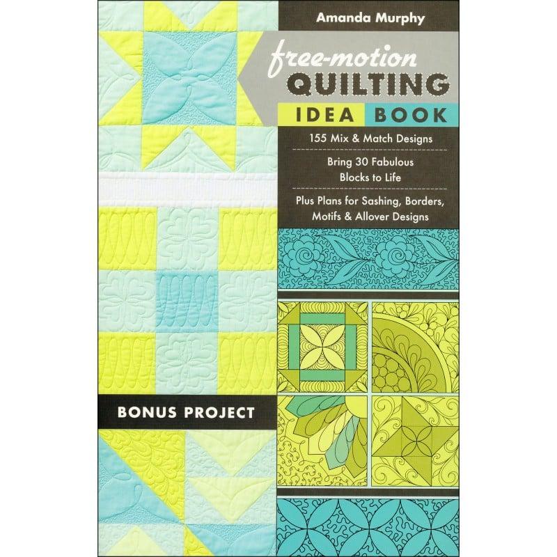 Free Motion Quilting Idea Book Amanda Murphy : Free-Motion Quilting Idea Book EE Schenck Co.